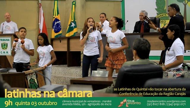 Latinhas de Quintal abrem Conferência Regional de Educação - Carajás
