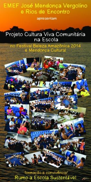 Banner sobre as oficinas de formação e vivência através das artes exposto no Festival Beleza Amazônica / Mendonça Cultural 2014